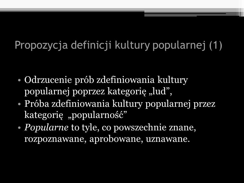Propozycja definicji kultury popularnej (1)