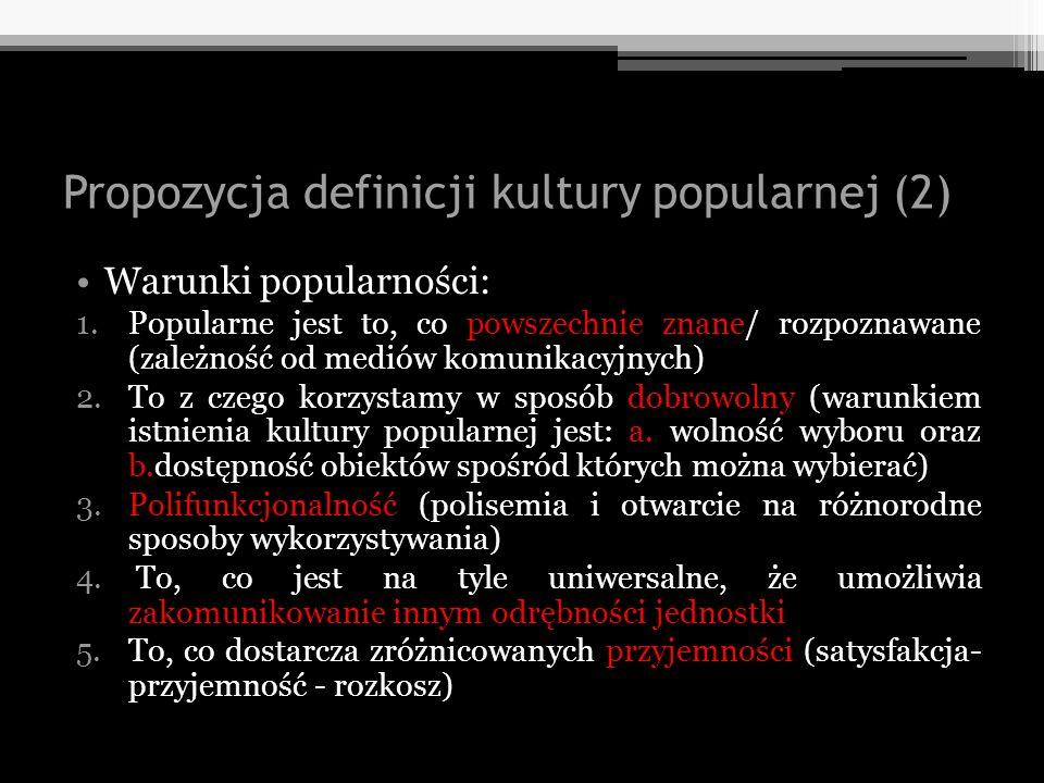Propozycja definicji kultury popularnej (2)