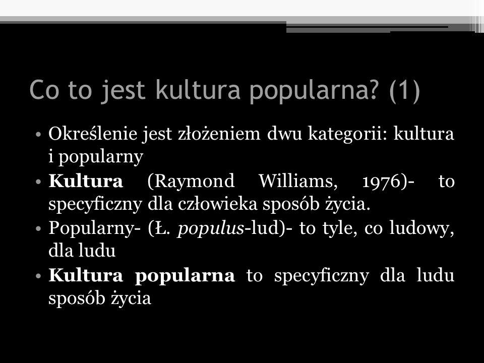 Co to jest kultura popularna (1)