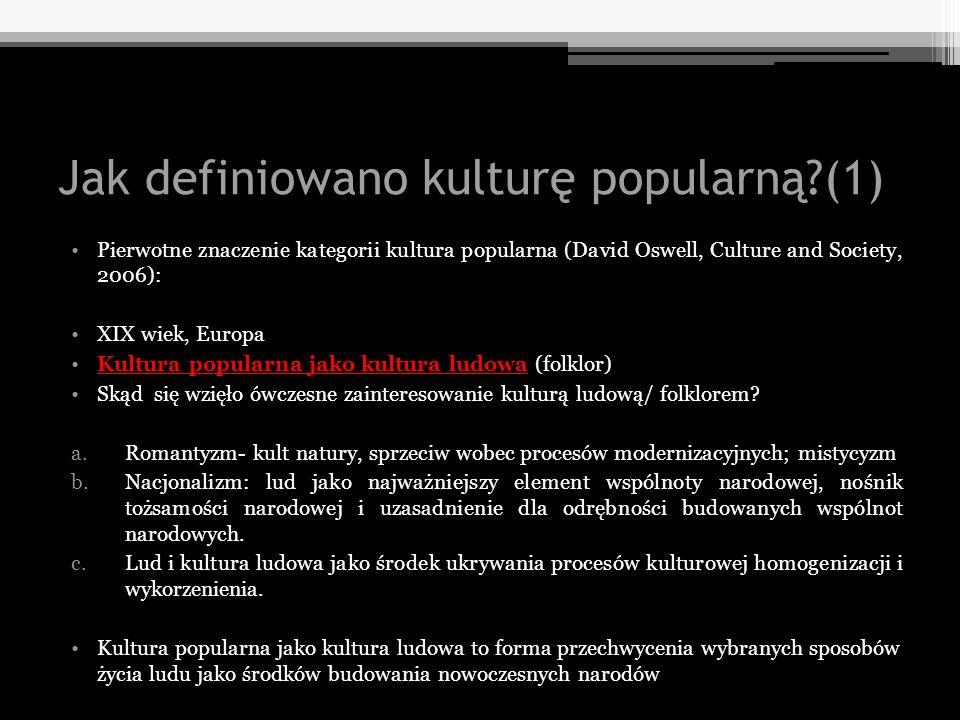 Jak definiowano kulturę popularną (1)