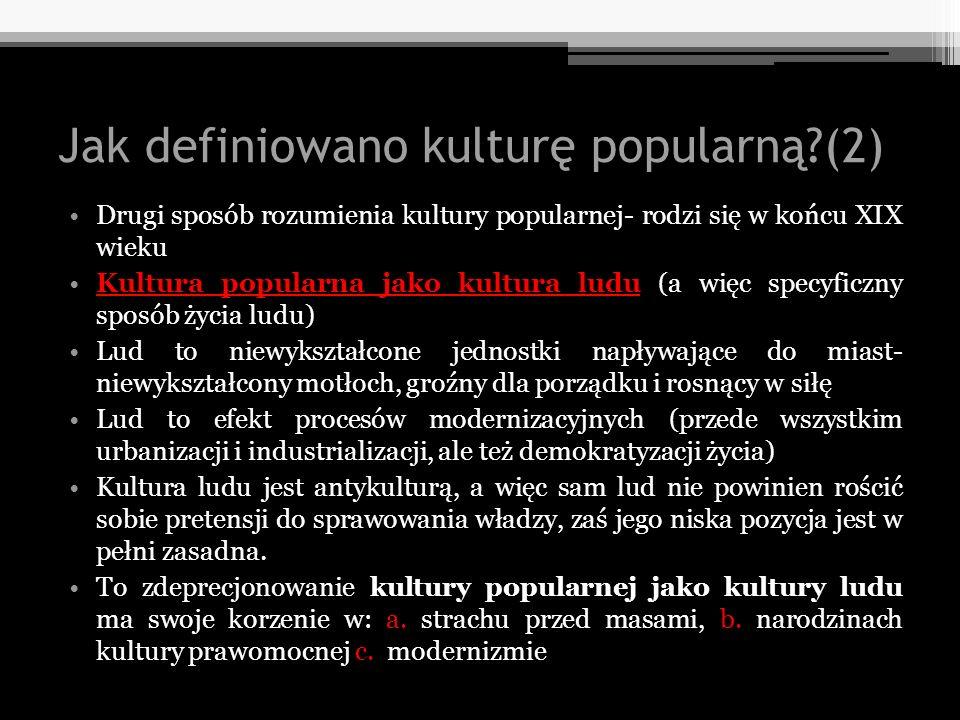 Jak definiowano kulturę popularną (2)