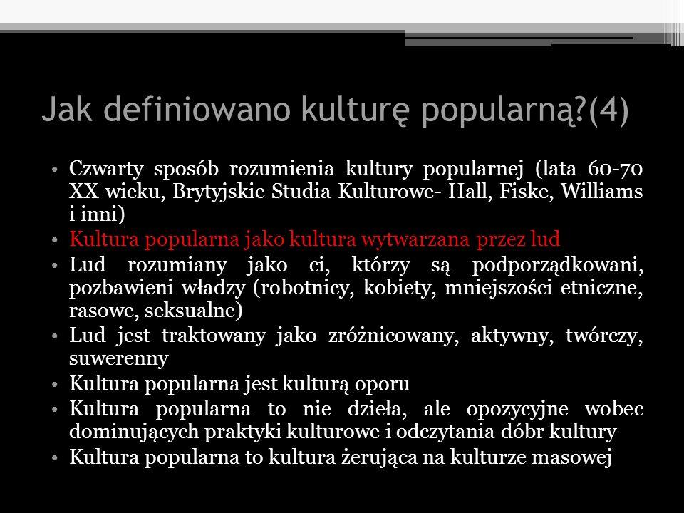 Jak definiowano kulturę popularną (4)