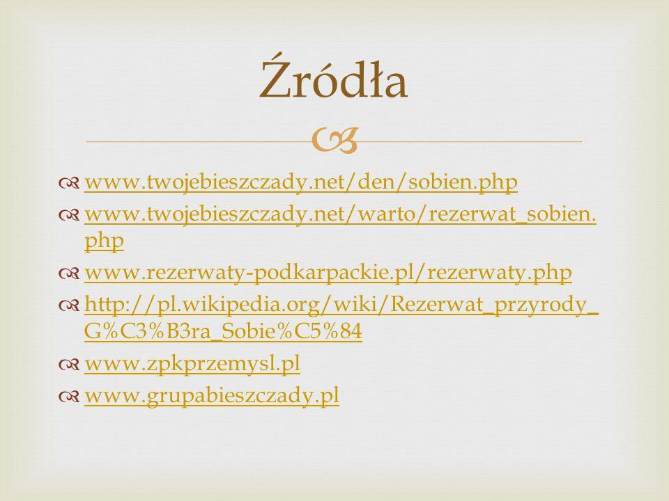 Źródła www.twojebieszczady.net/den/sobien.php