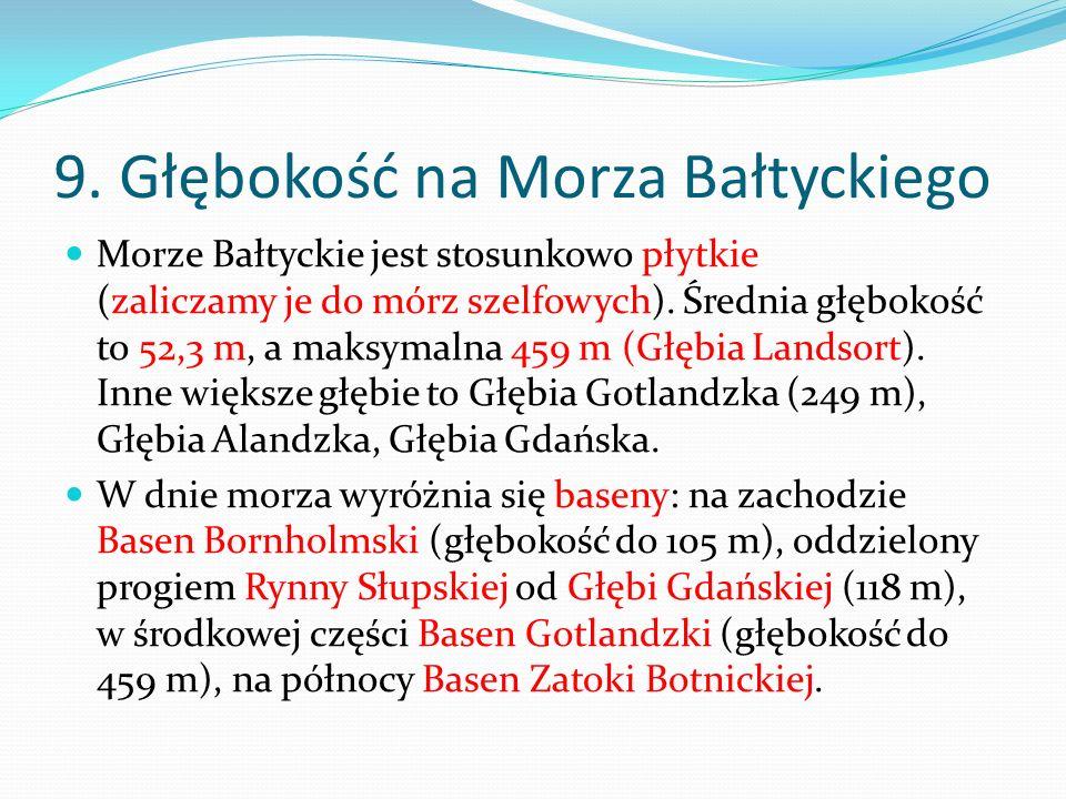 9. Głębokość na Morza Bałtyckiego