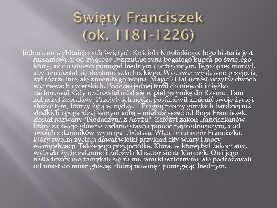 Święty Franciszek (ok. 1181-1226)