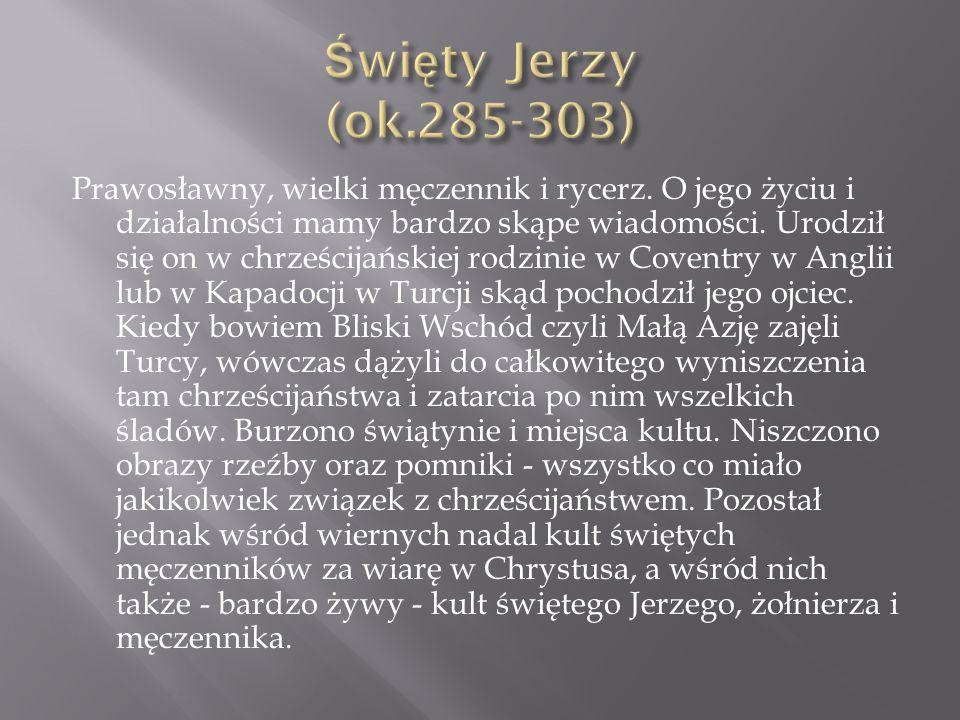 Święty Jerzy (ok.285-303)
