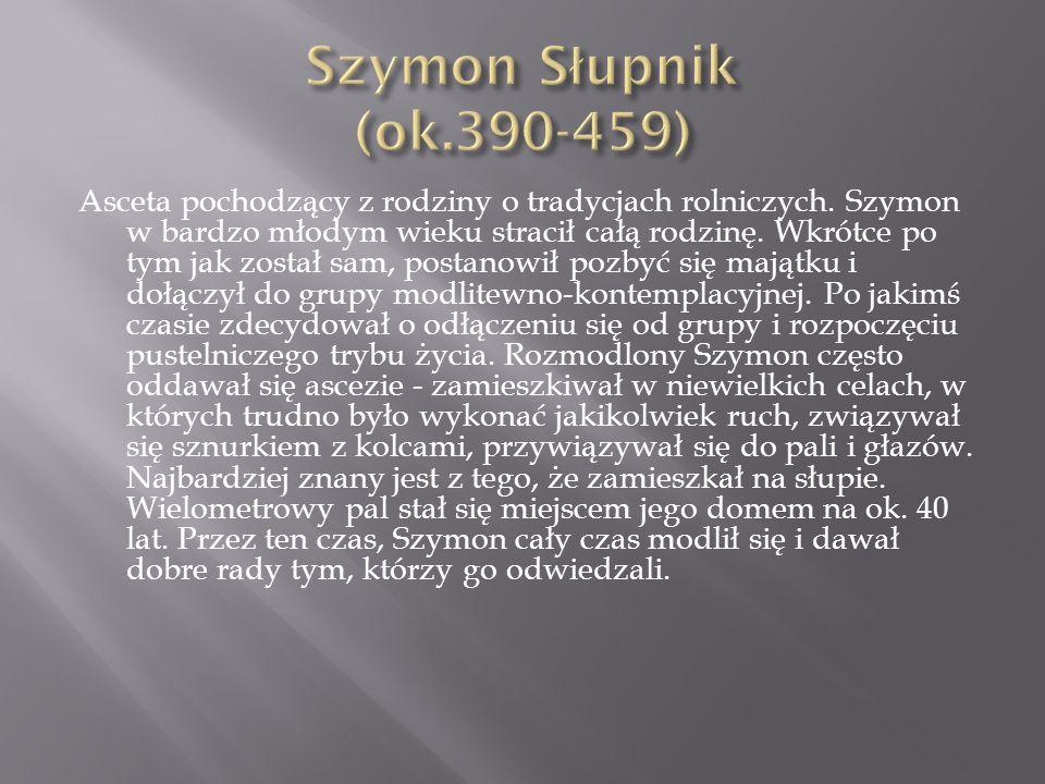 Szymon Słupnik (ok.390-459)