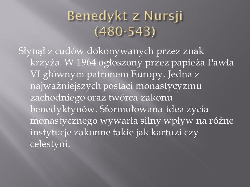 Benedykt z Nursji (480-543)