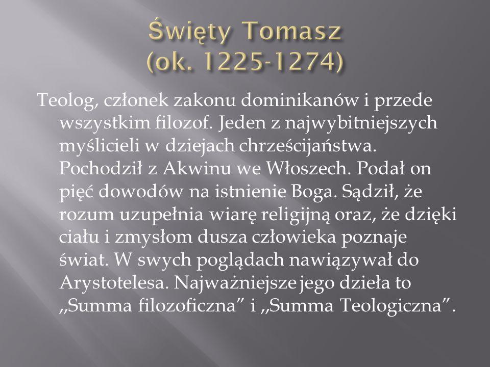 Święty Tomasz (ok. 1225-1274)