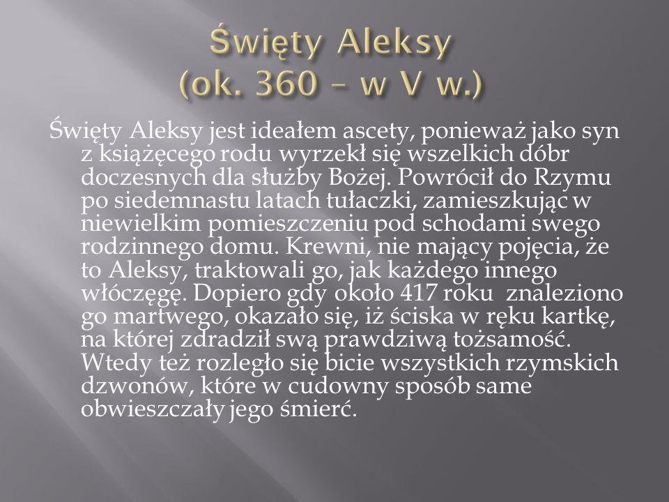 Święty Aleksy (ok. 360 – w V w.)