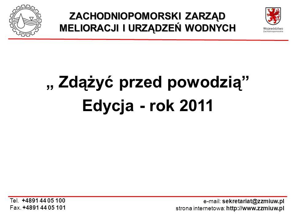 """"""" Zdążyć przed powodzią Edycja - rok 2011"""