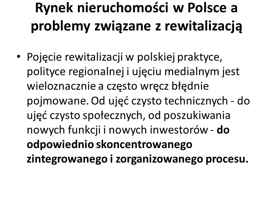 Rynek nieruchomości w Polsce a problemy związane z rewitalizacją