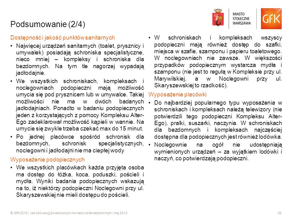 Podsumowanie (2/4) Dostępność i jakość punktów sanitarnych
