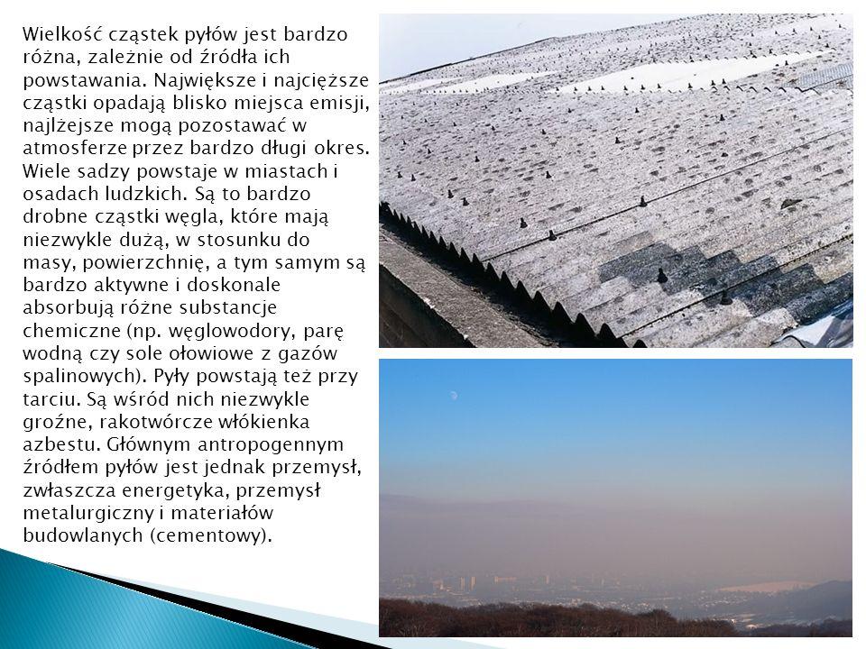 Wielkość cząstek pyłów jest bardzo różna, zależnie od źródła ich powstawania.