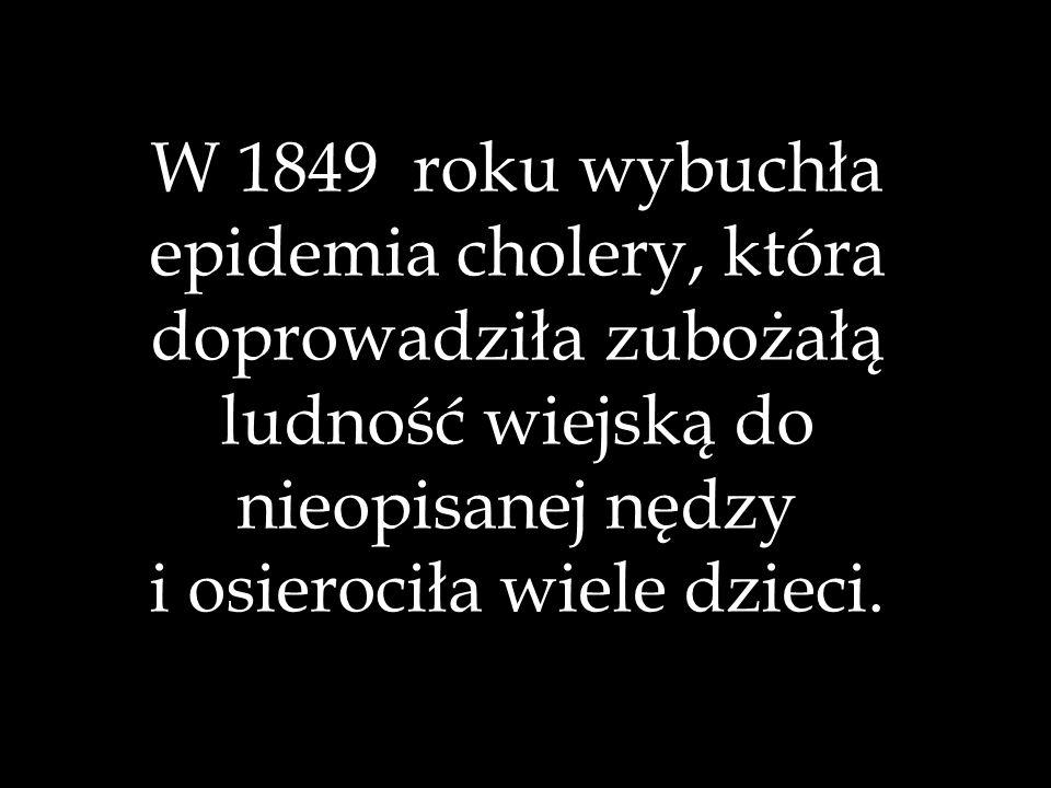 epidemia cholery, która doprowadziła zubożałą ludność wiejską do