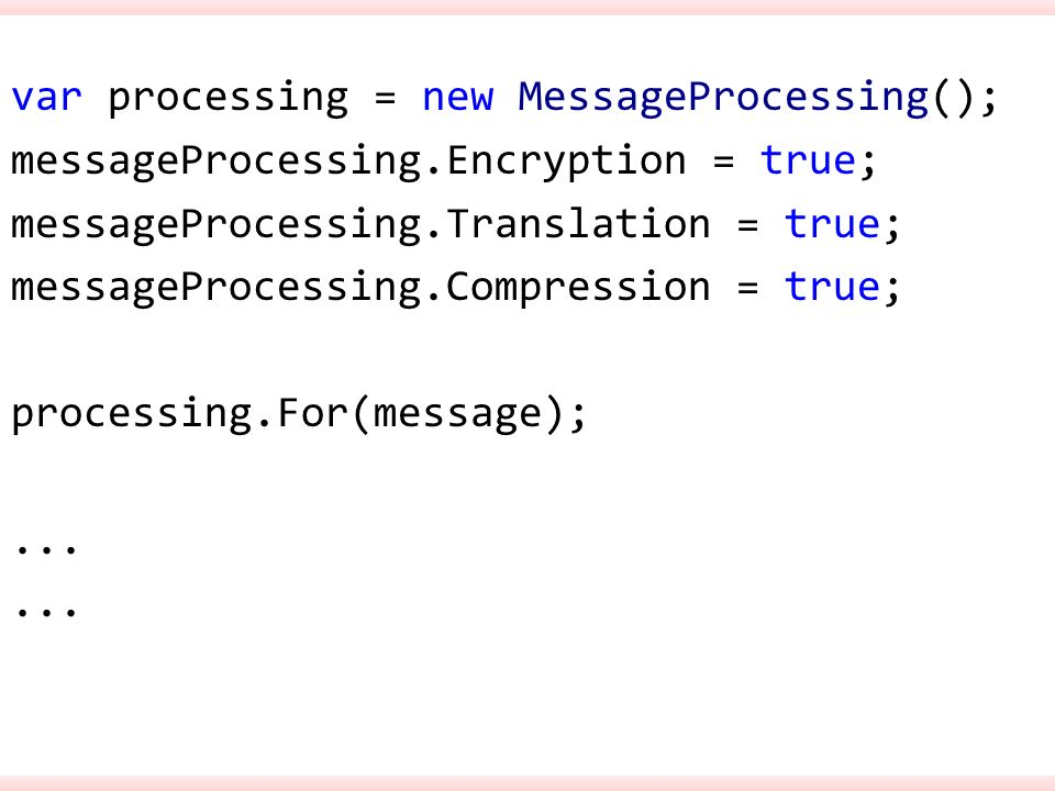 var processing = new MessageProcessing(); messageProcessing