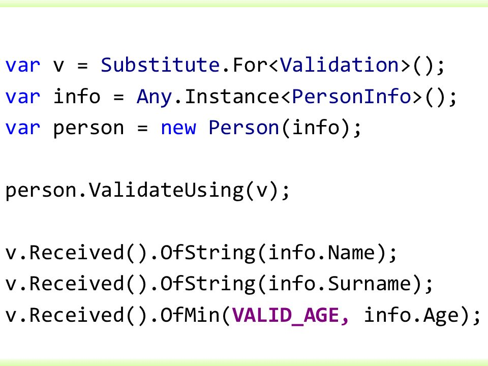 var v = Substitute. For<Validation>(); var info = Any