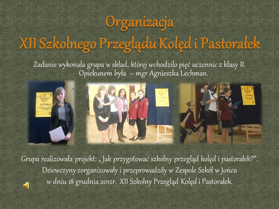Organizacja XII Szkolnego Przeglądu Kolęd i Pastorałek