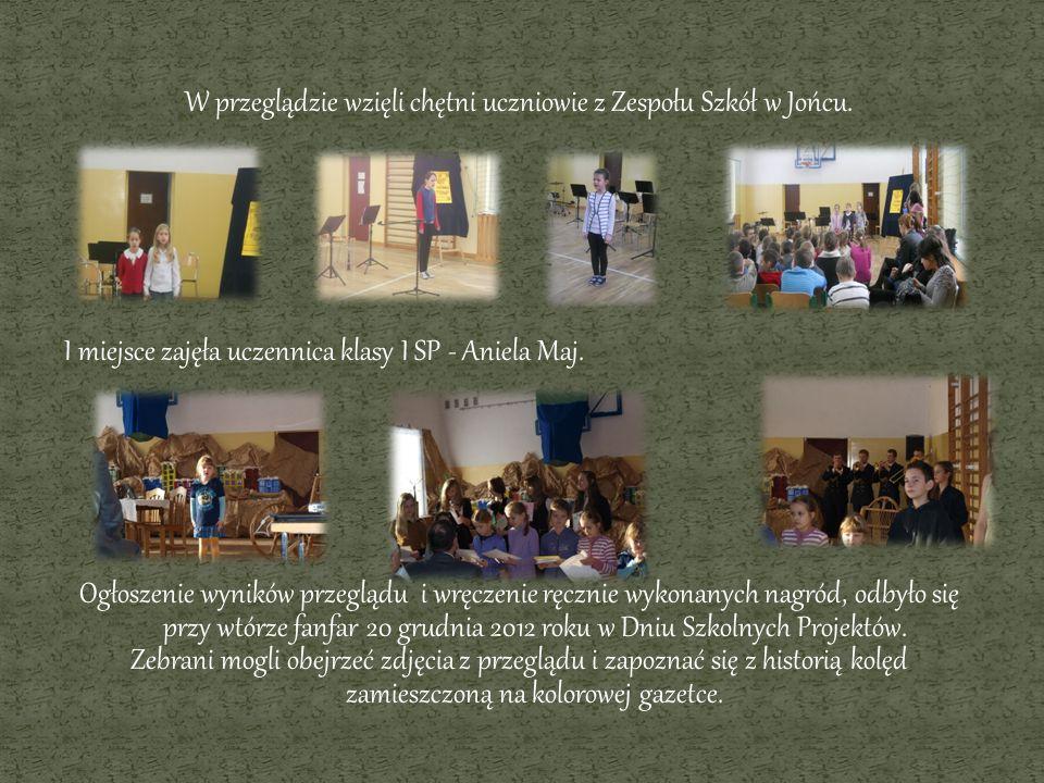 W przeglądzie wzięli chętni uczniowie z Zespołu Szkół w Jońcu.