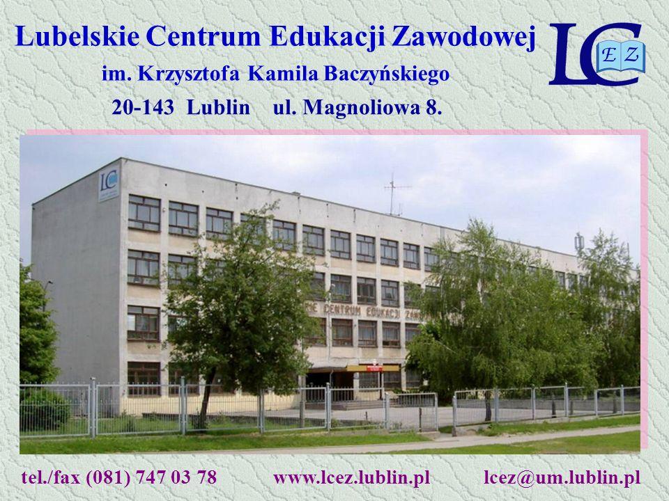 tel./fax (081) 747 03 78 www.lcez.lublin.pl lcez@um.lublin.pl