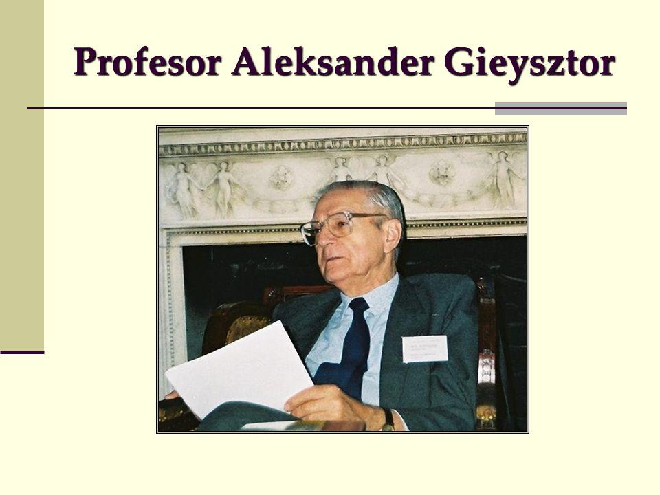 Profesor Aleksander Gieysztor