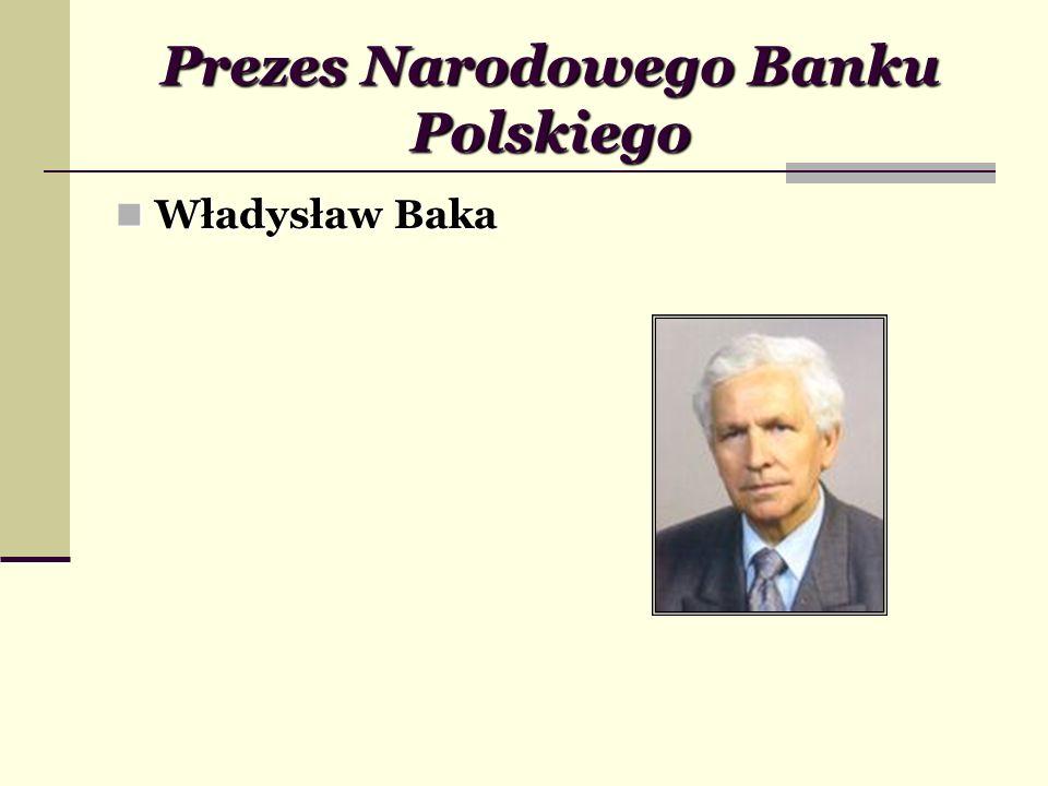 Prezes Narodowego Banku Polskiego