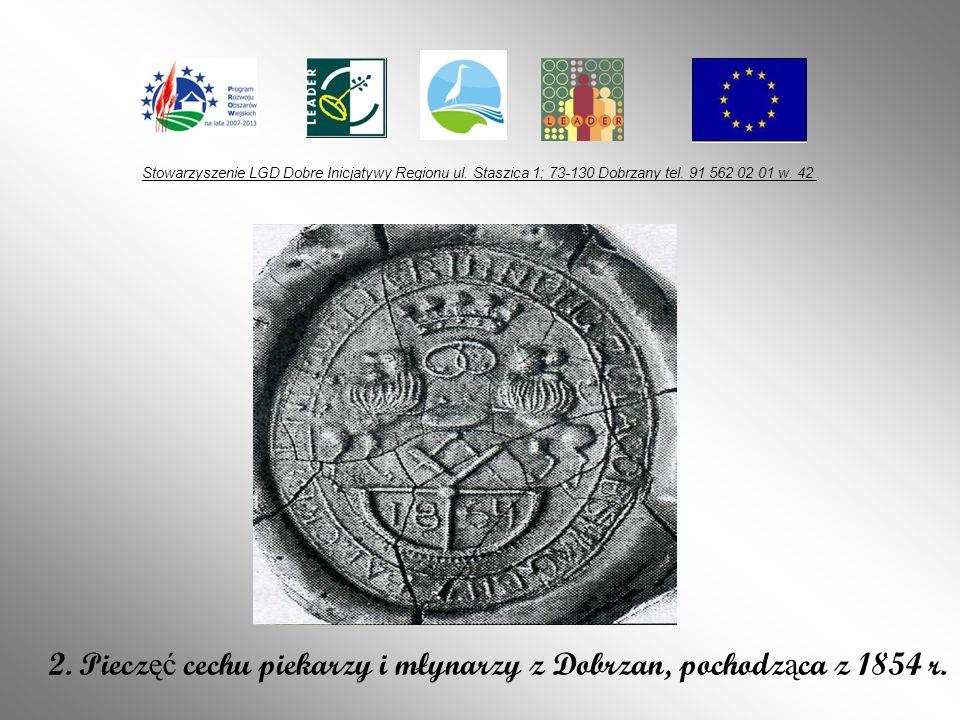 2. Pieczęć cechu piekarzy i młynarzy z Dobrzan, pochodząca z 1854 r.
