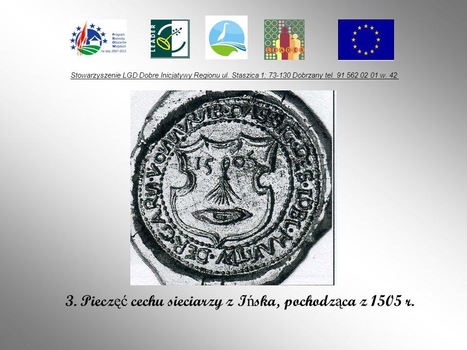 3. Pieczęć cechu sieciarzy z Ińska, pochodząca z 1505 r.