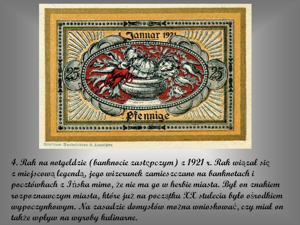 4. Rak na notgeldzie (banknocie zastępczym) z 1921 r. Rak wiązał się