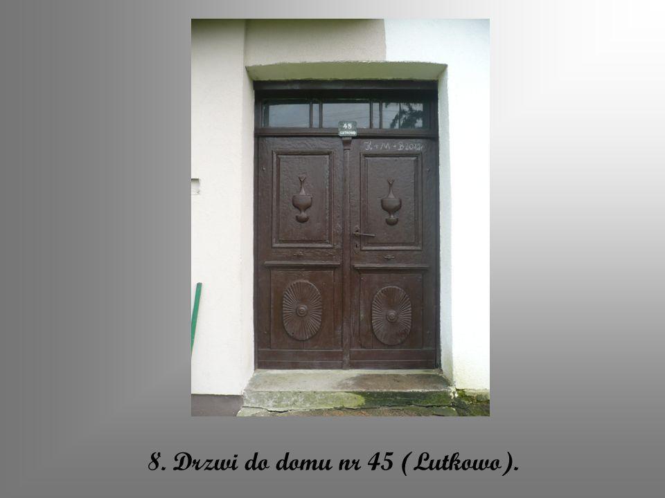8. Drzwi do domu nr 45 (Lutkowo).