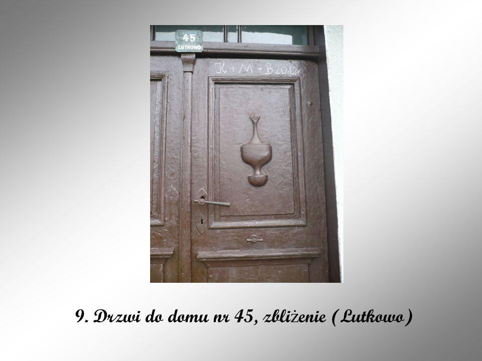 9. Drzwi do domu nr 45, zbliżenie (Lutkowo)