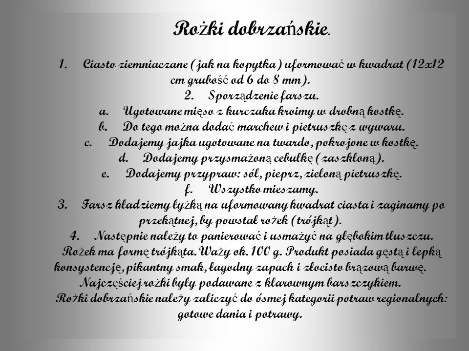 Rożki dobrzańskie. 1. Ciasto ziemniaczane (jak na kopytka) uformować w kwadrat (12x12 cm grubość od 6 do 8 mm).