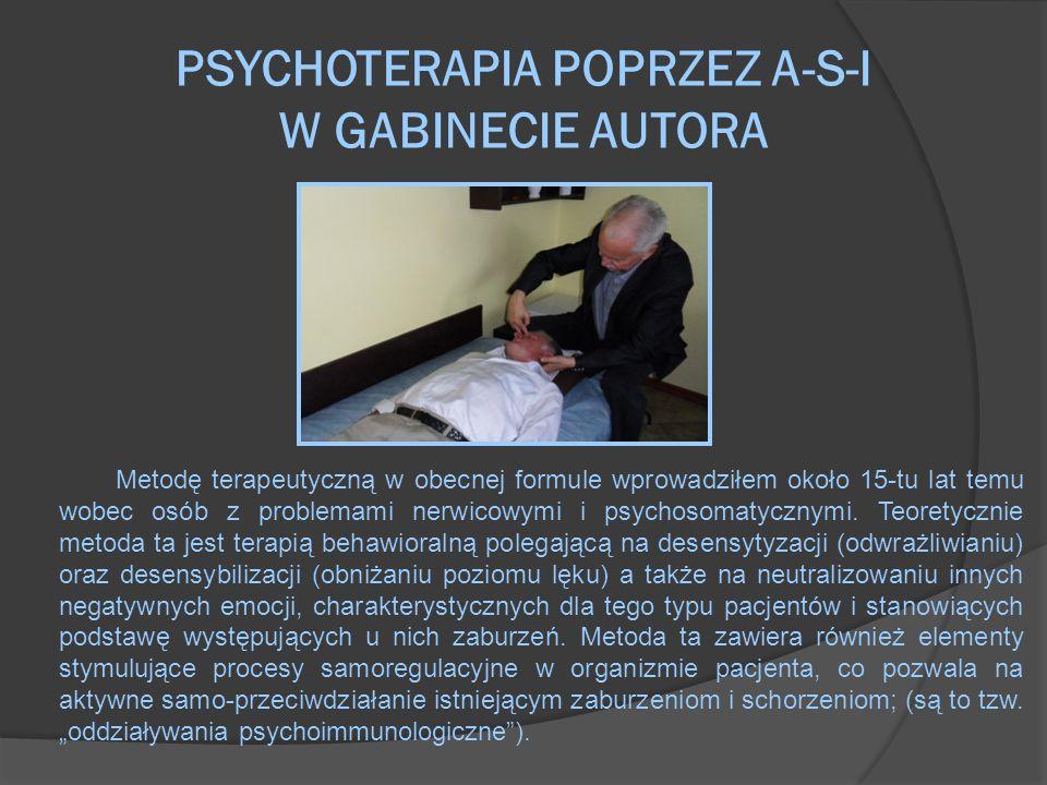 PSYCHOTERAPIA POPRZEZ A-S-I W GABINECIE AUTORA