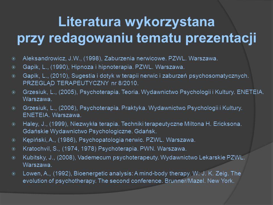 Literatura wykorzystana przy redagowaniu tematu prezentacji