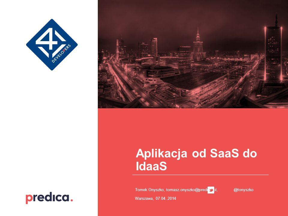 Aplikacja od SaaS do IdaaS