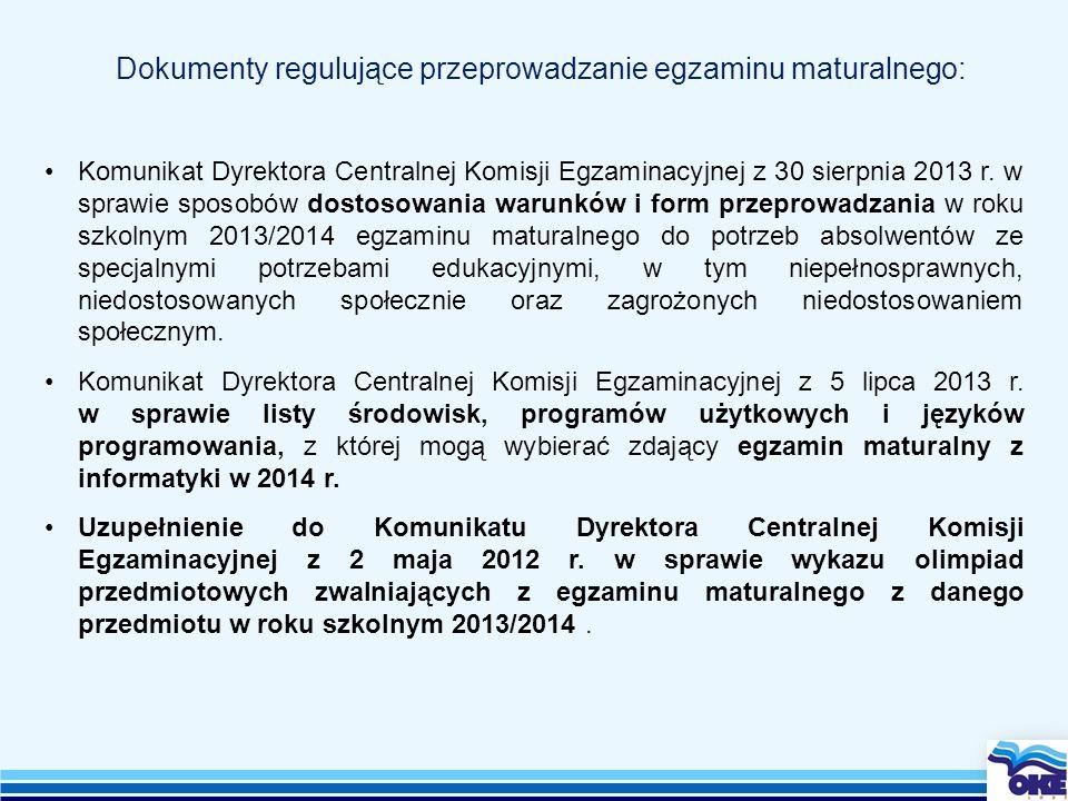 Dokumenty regulujące przeprowadzanie egzaminu maturalnego:
