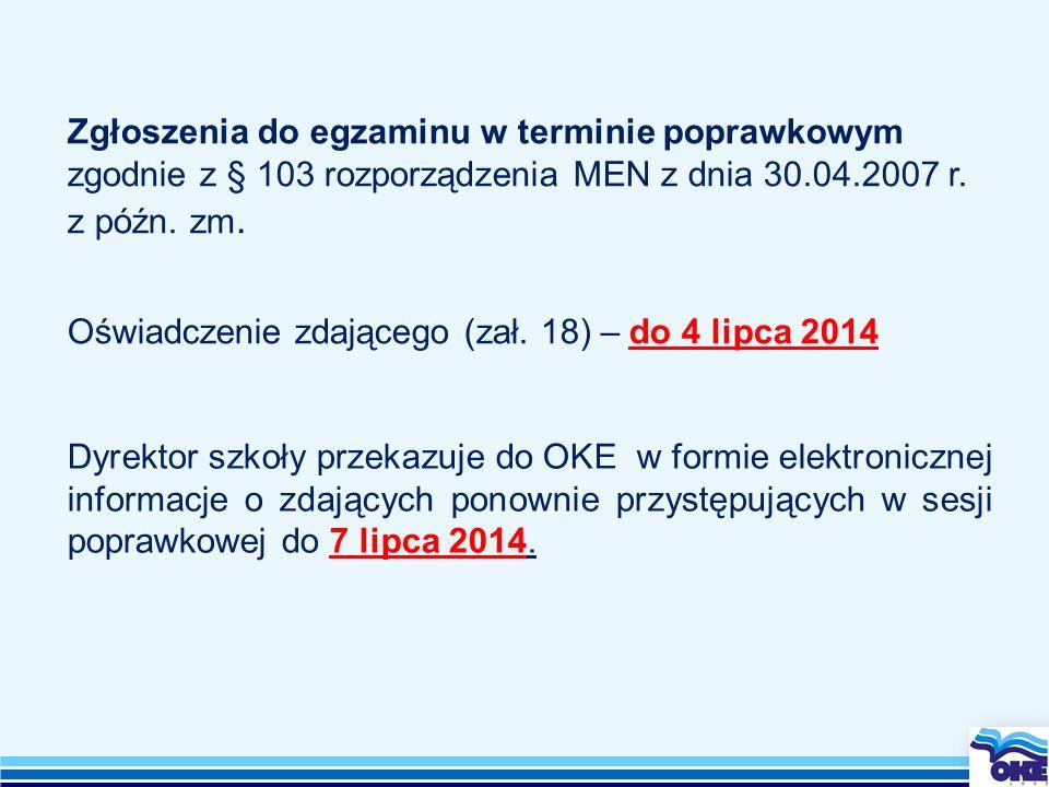 Zgłoszenia do egzaminu w terminie poprawkowym zgodnie z § 103 rozporządzenia MEN z dnia 30.04.2007 r. z późn. zm.