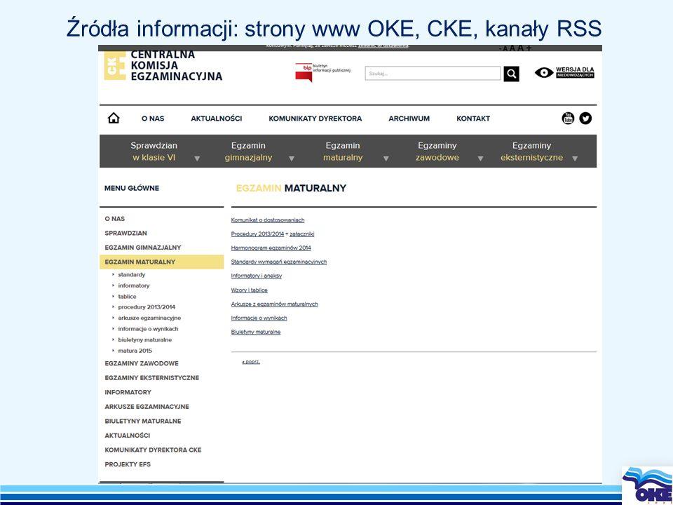 Źródła informacji: strony www OKE, CKE, kanały RSS