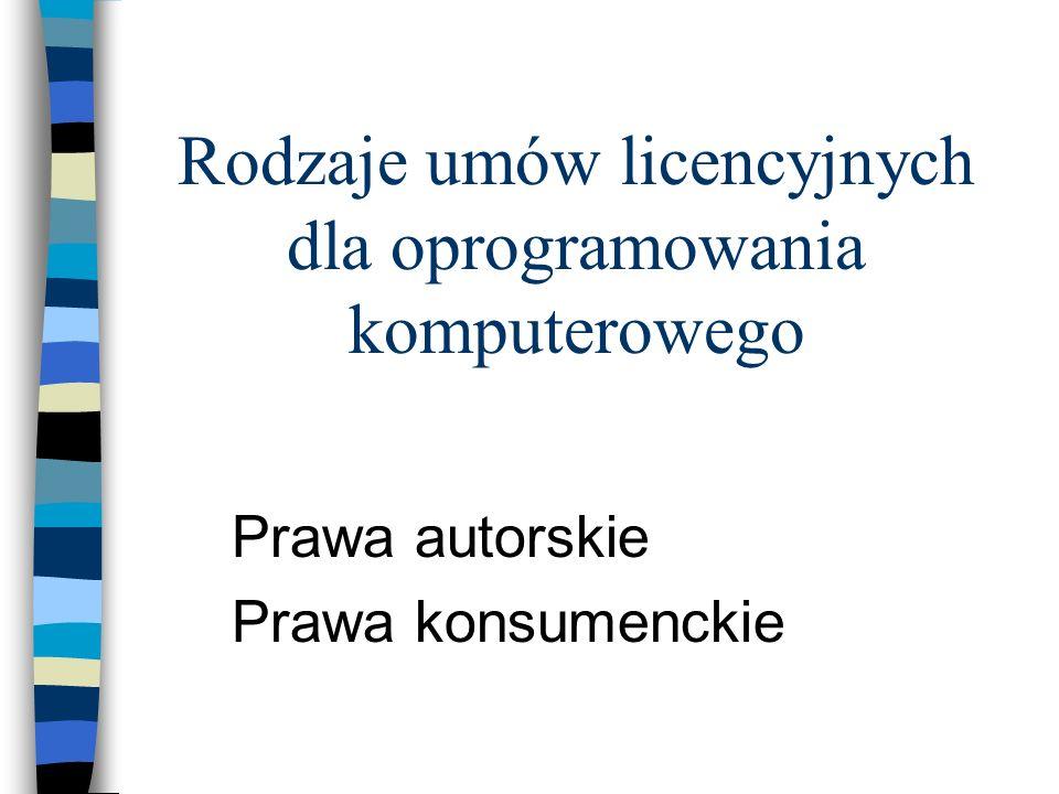 Rodzaje umów licencyjnych dla oprogramowania komputerowego
