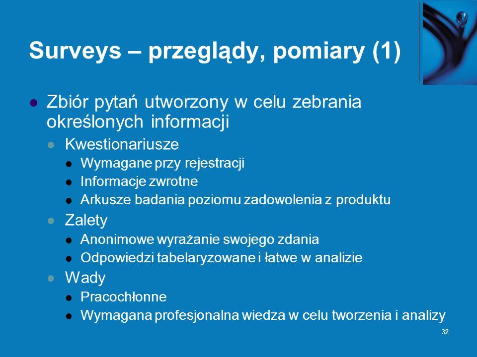 Surveys – przeglądy, pomiary (1)