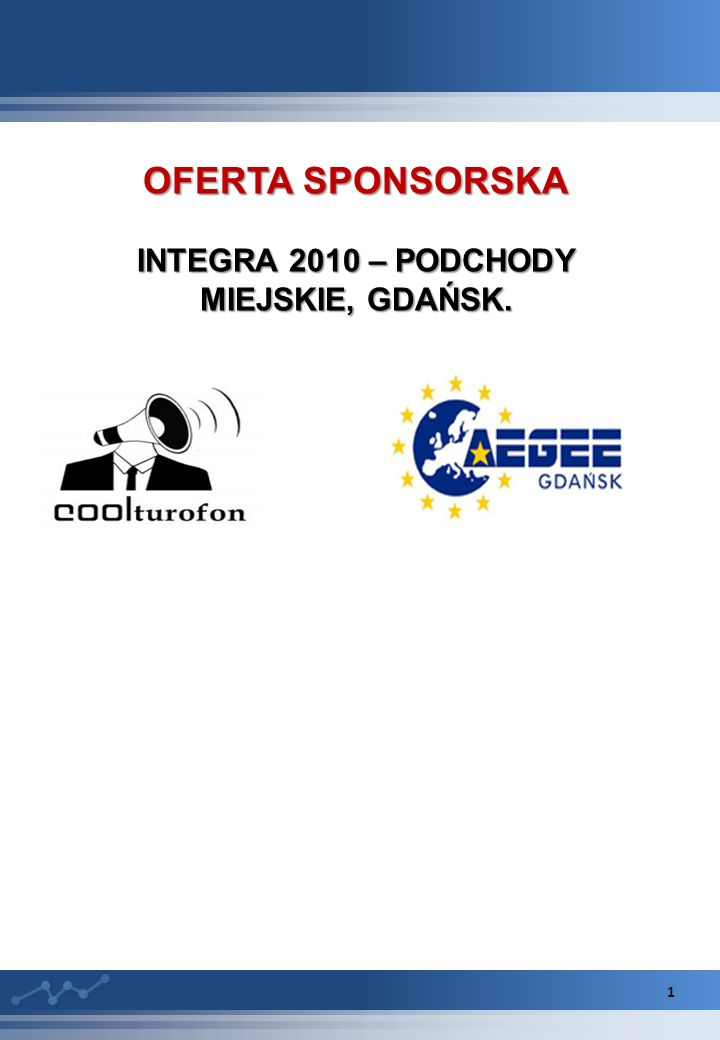 INTEGRA 2010 – PODCHODY MIEJSKIE, GDAŃSK.