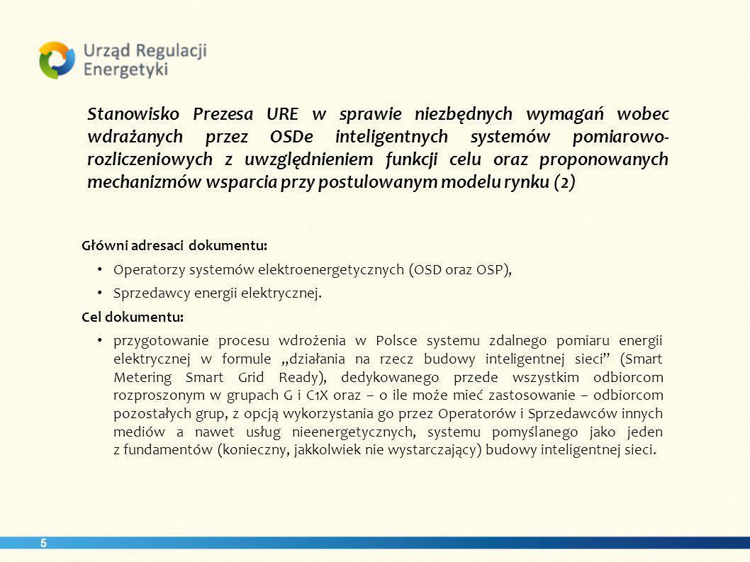 Stanowisko Prezesa URE w sprawie niezbędnych wymagań wobec wdrażanych przez OSDe inteligentnych systemów pomiarowo-rozliczeniowych z uwzględnieniem funkcji celu oraz proponowanych mechanizmów wsparcia przy postulowanym modelu rynku (2)