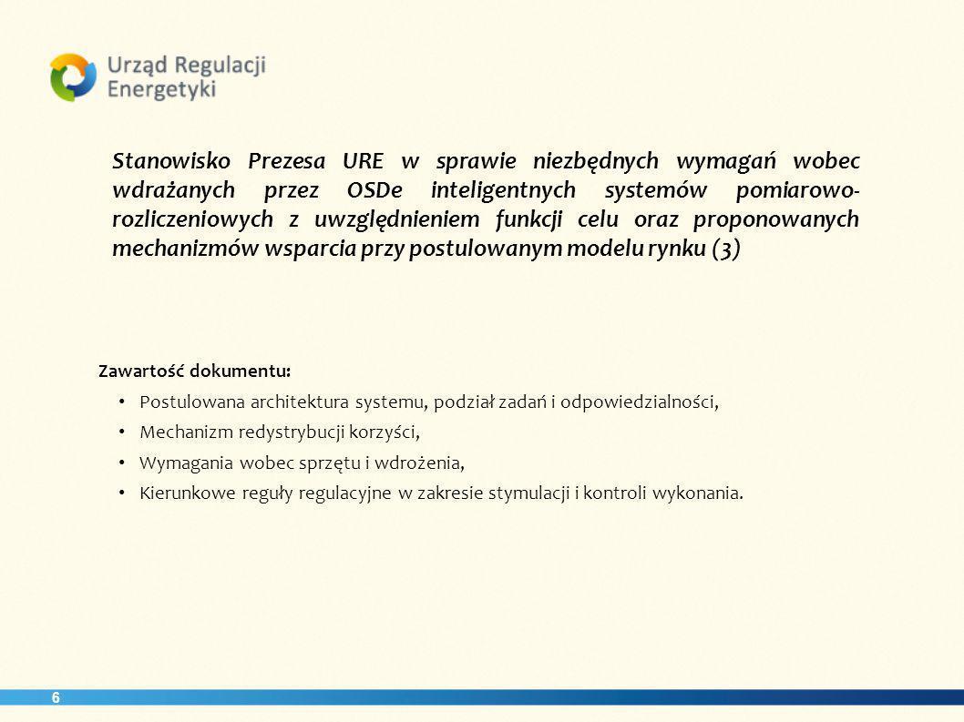 Stanowisko Prezesa URE w sprawie niezbędnych wymagań wobec wdrażanych przez OSDe inteligentnych systemów pomiarowo-rozliczeniowych z uwzględnieniem funkcji celu oraz proponowanych mechanizmów wsparcia przy postulowanym modelu rynku (3)