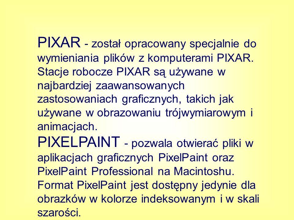 PIXAR - został opracowany specjalnie do wymieniania plików z komputerami PIXAR. Stacje robocze PIXAR są używane w najbardziej zaawansowanych zastosowaniach graficznych, takich jak używane w obrazowaniu trójwymiarowym i animacjach.