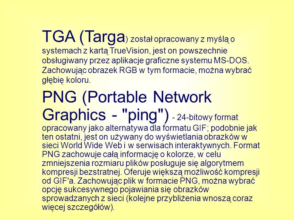 TGA (Targa) został opracowany z myślą o systemach z kartą TrueVision, jest on powszechnie obsługiwany przez aplikacje graficzne systemu MS-DOS. Zachowując obrazek RGB w tym formacie, można wybrać głębię koloru.
