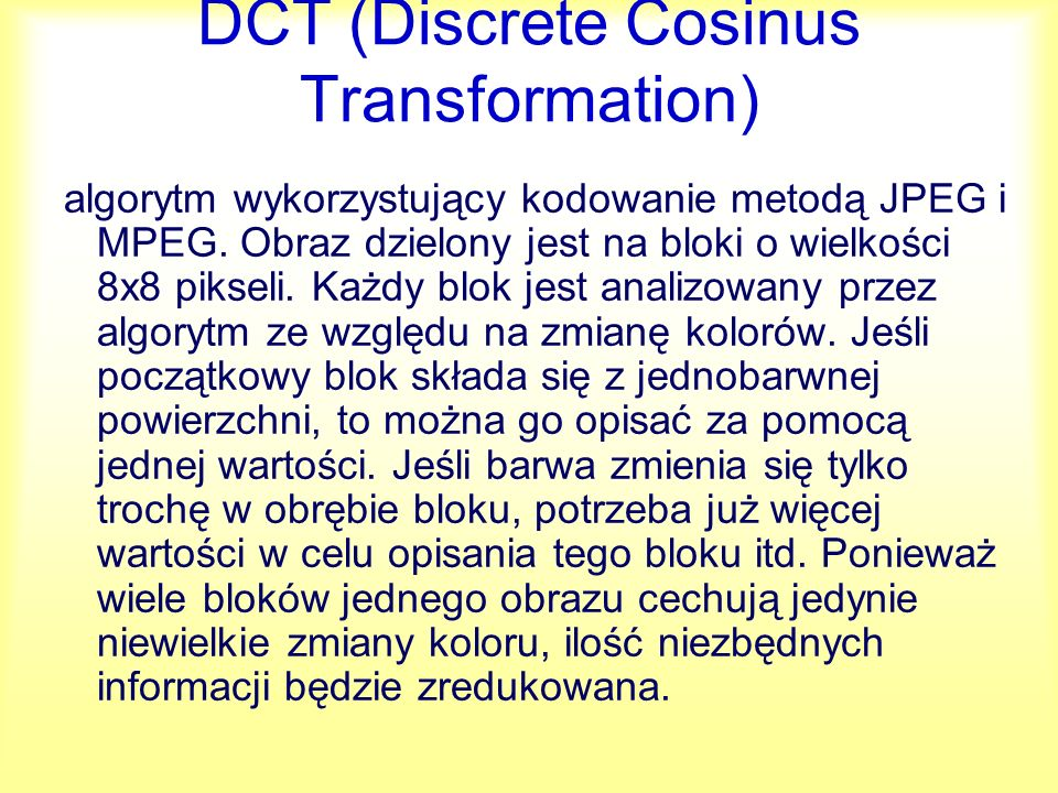 DCT (Discrete Cosinus Transformation)