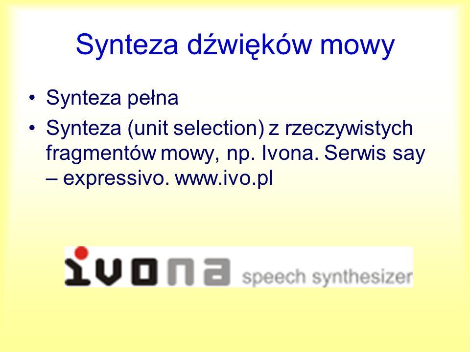 Synteza dźwięków mowy Synteza pełna