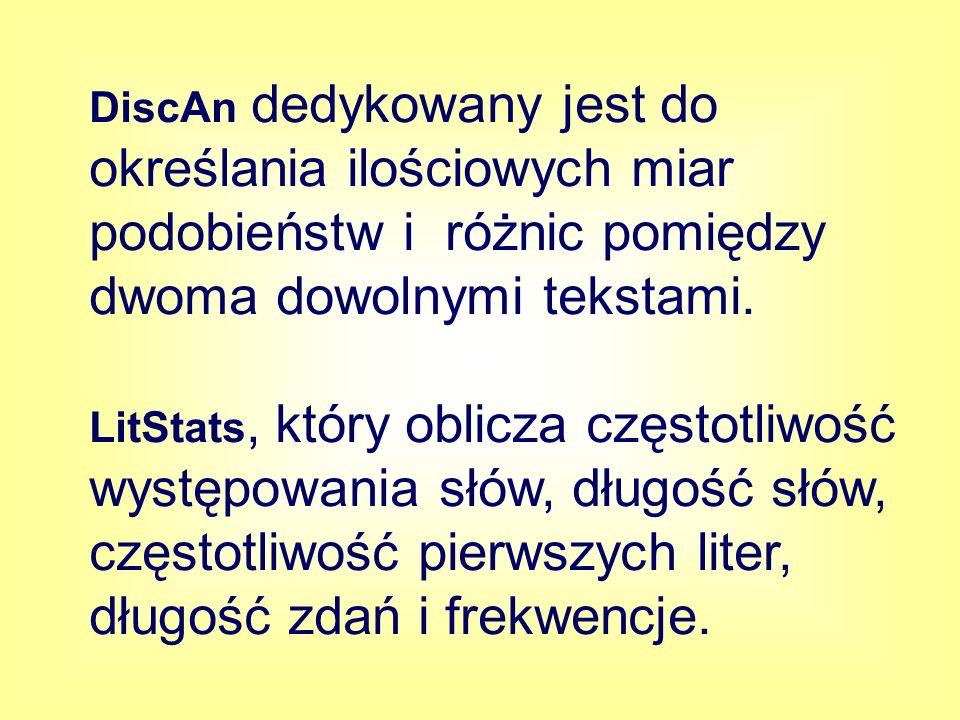 DiscAn dedykowany jest do określania ilościowych miar podobieństw i różnic pomiędzy dwoma dowolnymi tekstami.