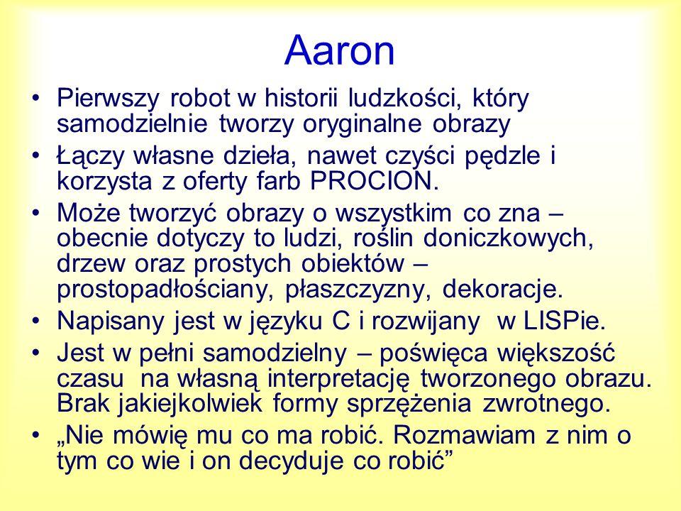 Aaron Pierwszy robot w historii ludzkości, który samodzielnie tworzy oryginalne obrazy.