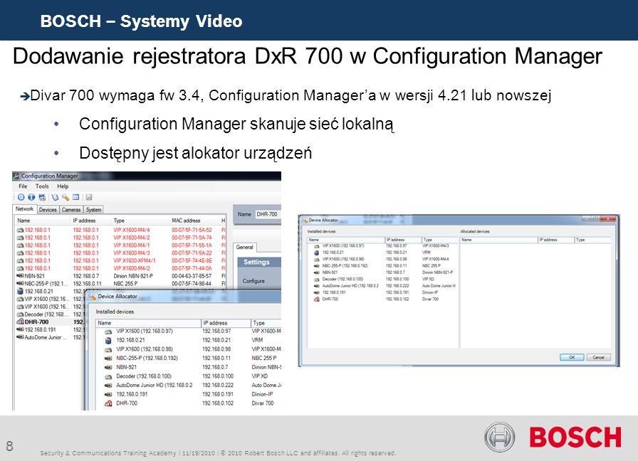 Dodawanie rejestratora DxR 700 w Configuration Manager